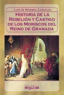 REBELIÓN Y CASTIGO DE LOS MORISCOS
