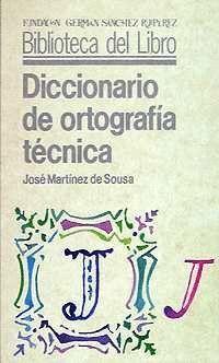 DICCIONARIO DE ORTOGRAFÍA TÉCNICA