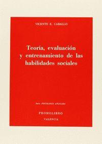 TEORIA EVALUACION ENTRENAMIENTO HABILIDADES SOCIAL