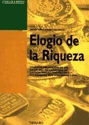 ELOGIO DE LA RIQUEZA