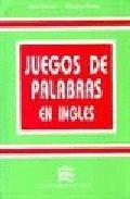 JUEGOS DE PALABRAS EN INGLES