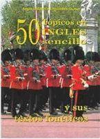 50 TOPICOS EN INGLES SENCILLO Y SUS TEXTOS FONETICOS