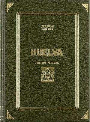 HUELVA MADOZ ED. FACSIMIL