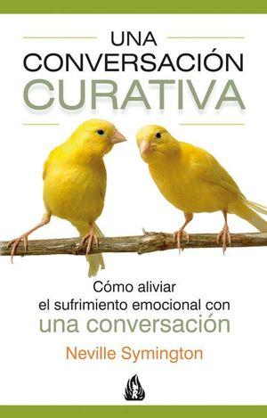 UNA CONVERSACION CURATIVA