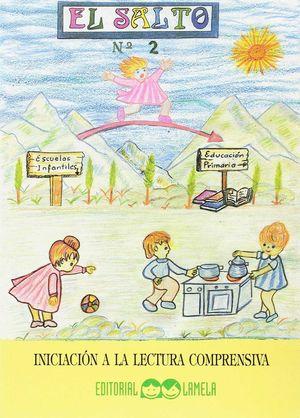 EL SALTO 2 INICIACION LECTURA COMPRENSIVA (LAMELA)