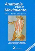 ANATOMIA PARA EL MOVIMIENTO TOMO I (NUEVA EDICION)