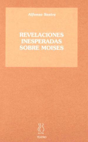 REVELACIONES INESPERADAS SOBRE MOISÉS