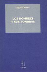 LOS HOMBRES Y SUS SOMBRAS