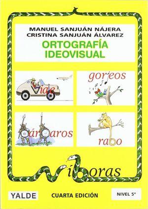ORTOGRAFIA IDEOVISUAL NIVEL 5 (10-11 AÑOS)