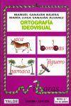 ORTOGRAFIA IDEOVISUAL NIVEL 6 (11-12 AÑOS)