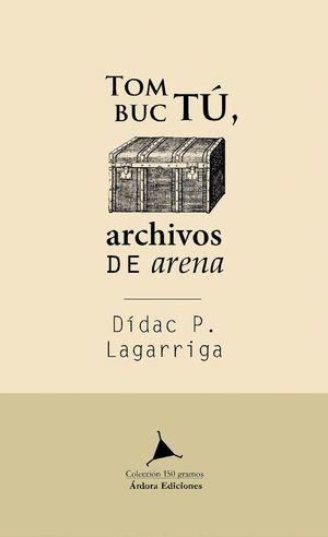 TOMBUCTÚ. ARCHIVOS DE ARENA