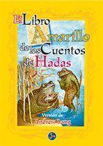 EL LIBRO AMARILLO DE LOS CUENTOS DE HADAS