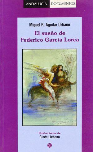 EL SUEÑO DE FEDERICO GARCIA LORCA