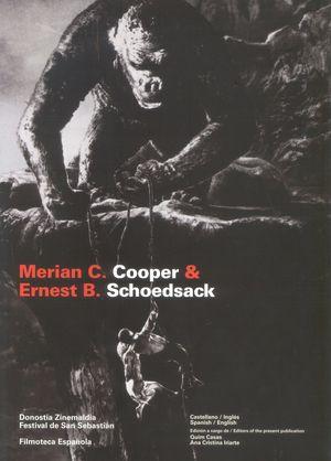 MERIAN C. COOPER & ERNST B. SCHOEDSACK