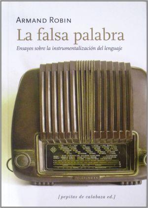 LA FALSA PALABRA
