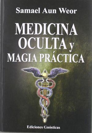TRATADO DE MEDICINA OCULTA Y MAGIA PRACTICA (T)