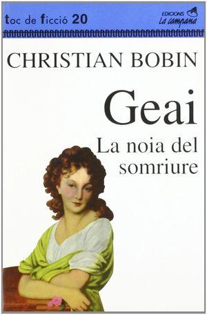 GEAI. LA NOIA DEL SOMRIURE