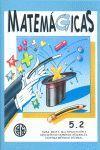 MATEMAGICAS 5.2 EP MASPE NE