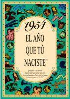 1954 EL AÑO QUE TU NACISTE