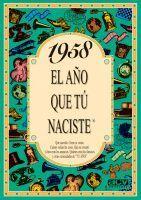 1958 EL AÑO QUE TU NACISTE