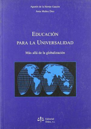 EDUCACION PARA LA UNIVERSALIDAD