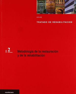 METODOLOGIA DE LA RESTAURACION Y DE LA REHABILITACION