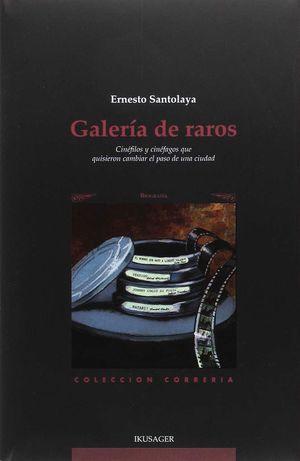 GALERIA DE RAROS