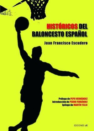 HISTORICOS DEL BALONCESTO ESPAÑOL