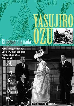 YASUJIRO OZU. EL TIEMPO Y LA NADA