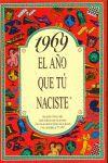 1969 EL AÑO QUE TÚ NACISTE
