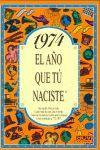 1974 EL AÑO QUE TÚ NACISTE