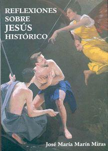 REFLEXIONES SOBRE JESUS HISTORICO