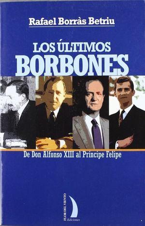 LOS ULTIMOS BORBONES