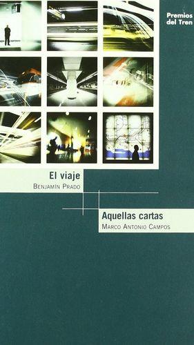 EL VIAJE / AQUELLAS CARTAS