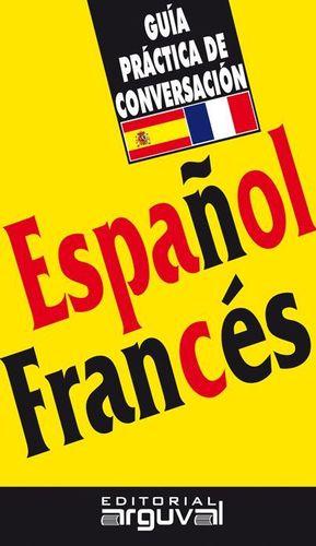 ESPAÑOL FRANCES GUIA DE CONVERSACION