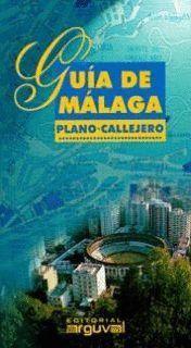 GUIA DE MALAGA, PLANO-CALLEJERO 2001