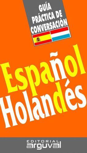 ESPAÑOL HOLANDES GUIA DE CONVERSACION