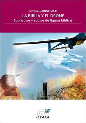 LA BIBLIA Y EL DRONE