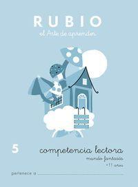 COMPETENCIA LECTORA RUBIO 5 MUNDO FANTASIA