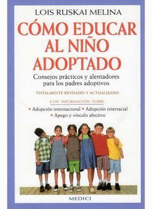 COMO EDUCAR AL NIÑO ADOPTADO