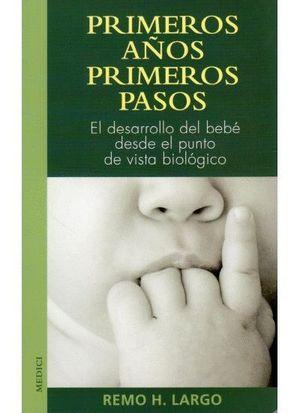 PRIMEROS AÑOS PRIMEROS PASOS