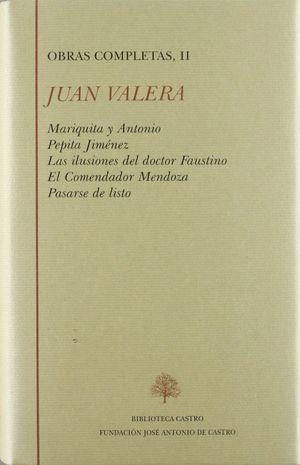 MARIQUITA Y ANTONIO ; PEPITA JIMÉNEZ ; LAS ILUSIONES DEL DR. FAUTINO ;