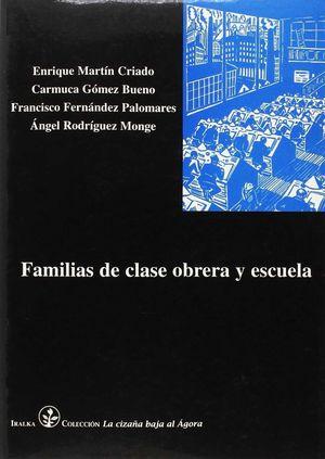 FAMILIAS DE CLASE OBRERA Y ESCUELA