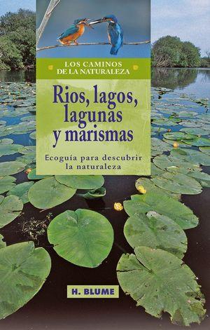 RIOS LAGOS LAGUNAS Y MARISMAS