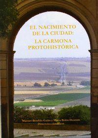 NACIMIENTO DE LA CIUDAD. CARMONO PREHISTORICA