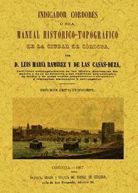 INDICADOR CORDOBES, O SEA MANUAL HISTORICO-TOPOGRAFICO DE LA