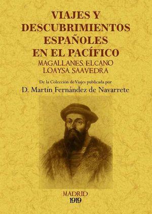 VIAJES Y DESCUBRIMIENTOS ESPAÑOLES EN EL PACÍFICO: MAGALLANES, ELCANO, LOAYSA, S