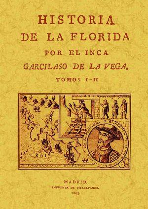 HISTORIA DE LA FLORIDA (4 TOMOS EN 2 VOLÚMENES)