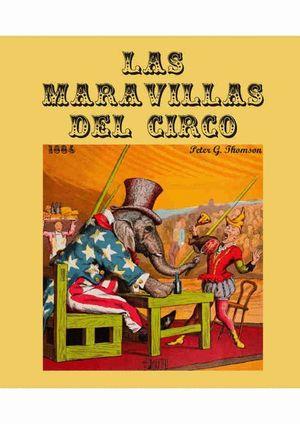 LAS MARAVILLAS DEL CIRCO