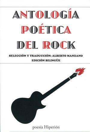 ANTOLOGIA POETICA DEL ROCK (EDICION BILINGUE)